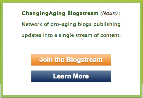 ChangingAging Weekly Blogstream Roundup Oct. 1-6