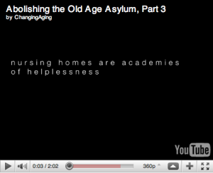 Abolish The Old Age Asylum Part 3
