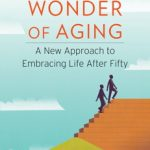 ChangingAging Books: The Wonder of Aging