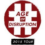 The Age of Disruption is Here