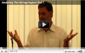 Abolish Old Age Asylum