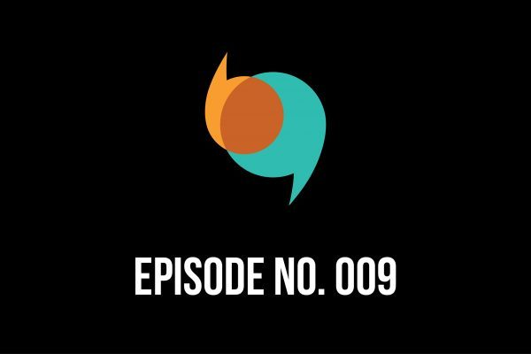 Episode 009 – Team Dynamics, Questions and Statistics