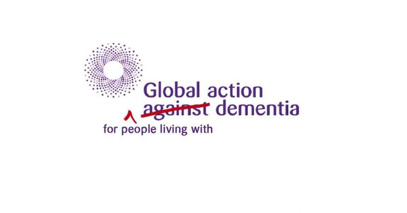 "Re-Branding Dementia Advocacy - ""for"" Dementia Edit - ChangingAging"