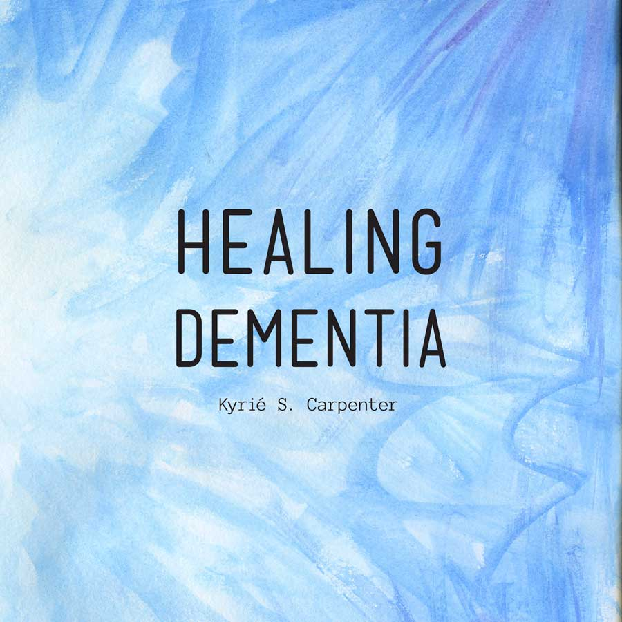 Healing Dementia Changingaging